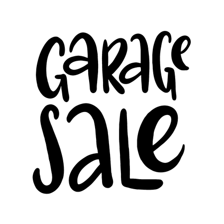 Garage sale hand drawn vector lettering. Modern calligraphy isolated on white background. Illustration