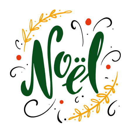 Noel quote lettering typography greeting card doodles trendy elements. Hand drawn vector illustration isolated on white background Illustration