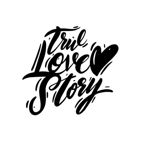True love story phrase handwritten vector lettering. Vector illustration of Valentine Greeting Card with heart. Black ink isolated on white background. Illustration