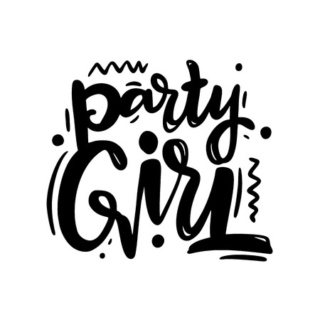 Party Girl hand drawn vector lettering. Isolated on white background. vector illustration.