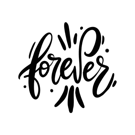 Forever hand drawn vector illustration. Happy Valentines day card. Isolated on background.