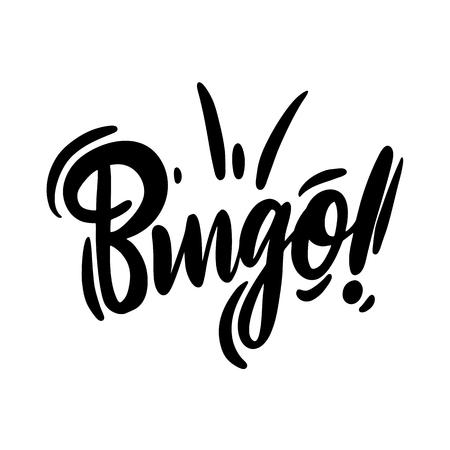 Bingo phrase hand drawn vector lettering. Vector illustration.