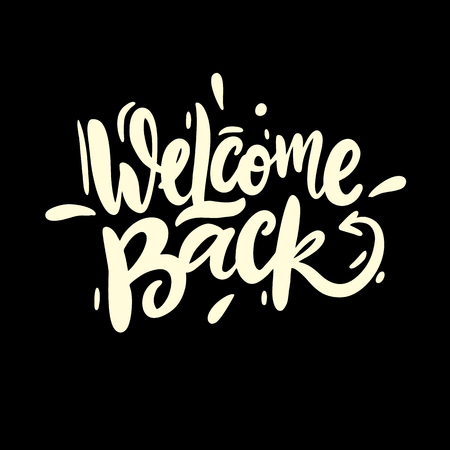Welcome Back vector lettering. Hand drawn modern calligraphy brush. Isolated on black background.