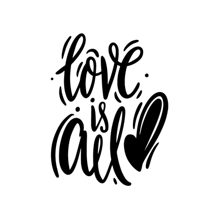 Love is all inscription hand drawn vector lettering. Isolated on white background. Stockfoto - 115239677