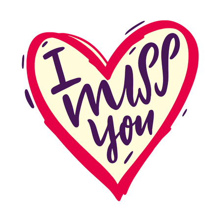 I miss you vector lettering text. Modern brush calligraphy. Isolated on white background. Valentine Greeting Card with heart