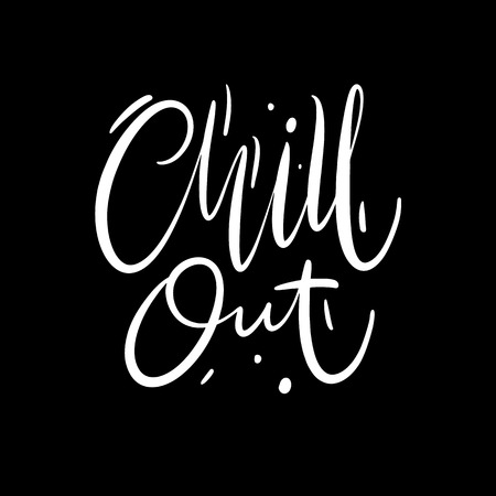 Chill Out phrase hand drawn vector lettering. Modern brush calligraphy. Isolated on black background. Vectores