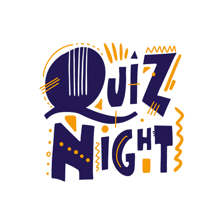 Quiz night. Hand drawn vector lettering phrase. Isolated on white background. Design for decor, cards, print, web, poster, banner, t-shirt