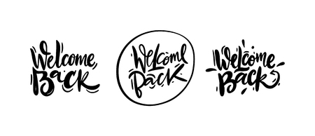 Welcome Back vector lettering. Hand drawn modern calligraphy brush. Lettering black ink isolated on white background. Design for decor, cards, print, web, poster, banner, t-shirt. Çizim