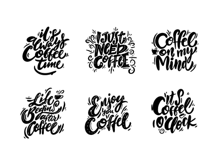 Quotes coffee typography set. Hand drawn vector lettering. Coffee shop promotion motivation. Graphic design lifestyle isolated on white background. Çizim