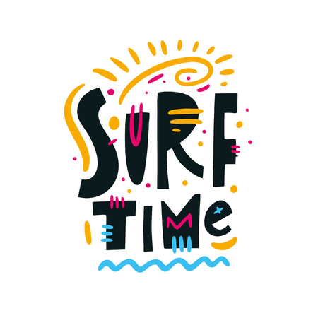 Surf Time phrase. Hand drawn vector lettering. Summer quote. Isolated on white background. Design for holiday greeting cards, logo, sticker, banner, poster, print.