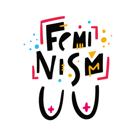Feminism phrase. Feminism slogan. Hand drawn vector lettering. Isolated on white background. Design for holiday greeting cards, logo, sticker, banner, poster, print 向量圖像