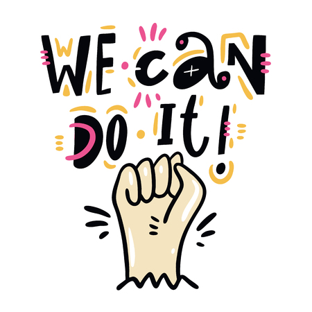 We can Do it quote. Feminism slogan. Hand drawn vector lettering. Isolated on white background. Design for holiday greeting cards, logo, sticker, banner, poster, print