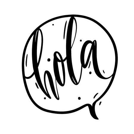 Hola hand drawn vector lettering. Modern brush calligraphy. Isolated on white background.
