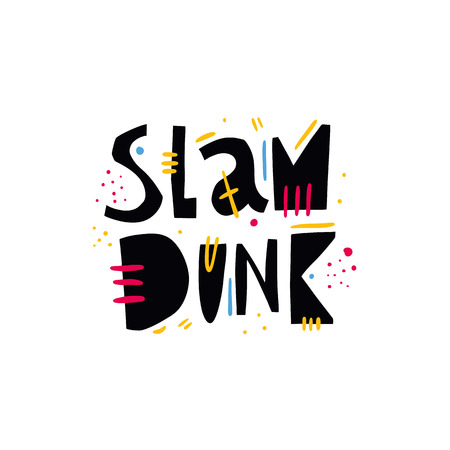 Slam Dunk sport phrase. Hand drawn vector lettering quote. Isolated on white background. Ilustrace
