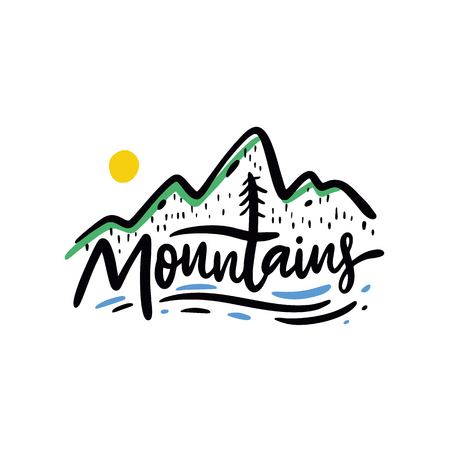 Mountains hand drawn vector illustration with lettering quote. Isolated on white background. Vectores