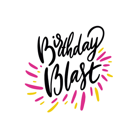 Birthday Blast sing. Hand drawn vector illustration and lettering. Cartoon style. Isolated on background. Design for holiday greeting cards, logo, sticker, banner, poster, print.