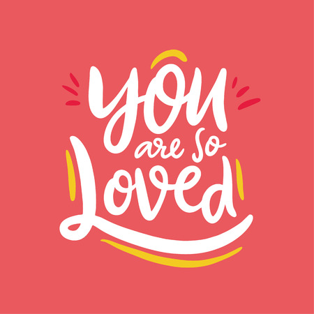 You are so Loved. Hand drawn vector lettering. Isolated on coral color background. Design for poster, greeting card, photo album, banner. Vector illustration  イラスト・ベクター素材