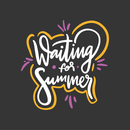 Waiting for summer. Hand drawn vector lettering phrase. Isolated on black background. Design for decor, cards, print, web, poster, banner, t-shirt Çizim