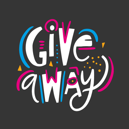 Giveaway phrase. Hand drawn vector lettering quote. Isolated on black background. Design for holiday greeting cards, logo, sticker, banner, poster, print. Illustration