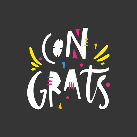 Congrats phrase. Hand drawn vector lettering quote. Isolated on black background. Design for holiday greeting cards, logo, sticker, banner, poster, print.