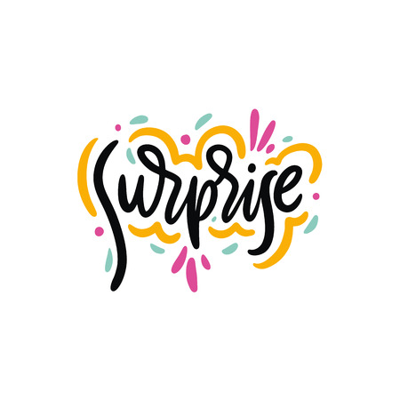 Surprise phrase hand drawn vector lettering. Modern typography. Isolated on white background. Design for invitation and greeting card, prints, banner, pin, sticker, t-shirt and posters.