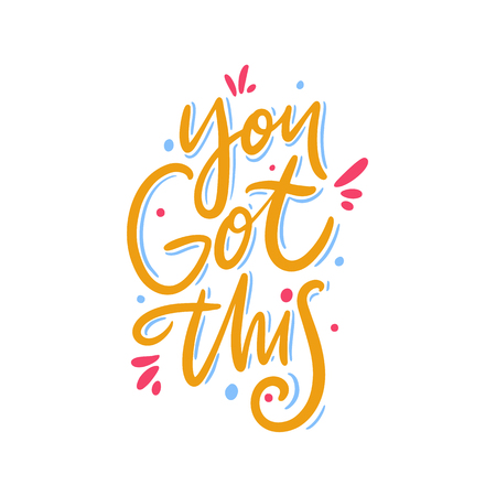 You Got This. Hand drawn vector lettering. Motivational inspirational quote. Vector illustration isolated on white background. Ilustração