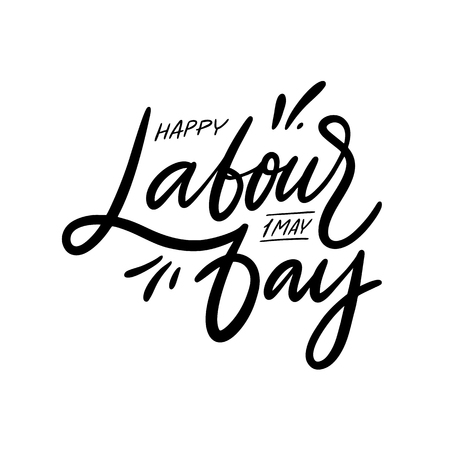 World labour day. Hand drawn vector lettering. Isolated on white background. 1 may day. Vector illustration. Design for holiday greeting cards, banner, poster, logo. 일러스트