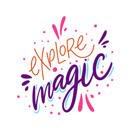 Explore Magic sign. hand drawn vector lettering. Isolated on white background.  イラスト・ベクター素材