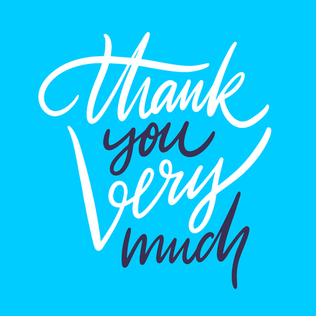 Thank you very much. Hand drawn vector lettering. Isolated on blue background. Design for poster, greeting card, photo album, banner. Vector illustration  イラスト・ベクター素材