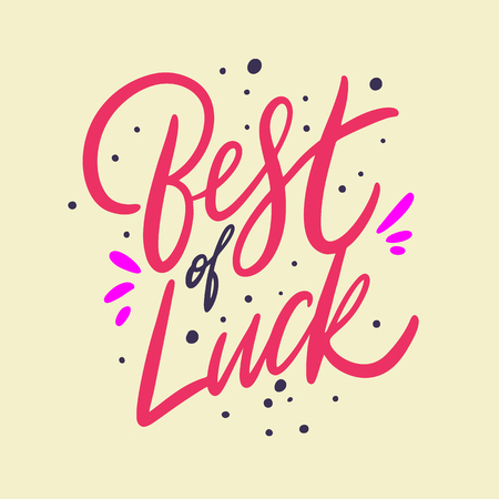 Best of Luck. Hand drawn vector lettering. Isolated on yellow background. Design for poster, greeting card, photo album, banner. Vector illustration Illustration