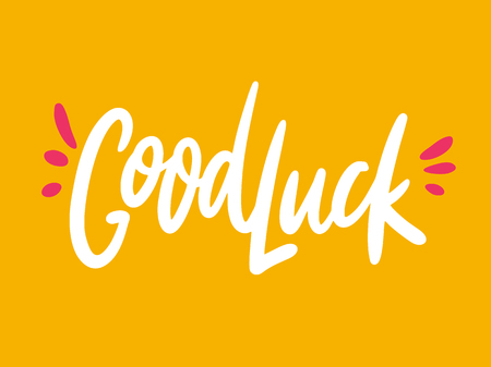 Good Luck phrase hand drawn vector lettering. Modern typography. Isolated on yellow background.