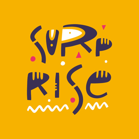 Surprise phrase hand drawn vector lettering. Modern typography. Isolated on yellow background.