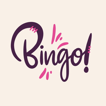 Bingo sign hand drawn vector lettering. Isolated on background.