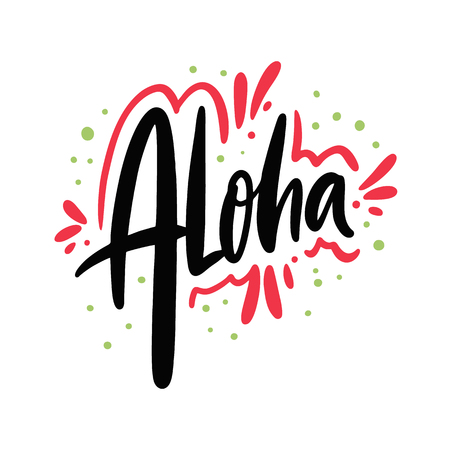 Aloha hand drawn vector lettering. Isolated on white background.