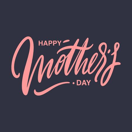 Happy Mothers day holiday. Hand drawn vector lettering. Isolated on dark background. Banque d'images - 125070539