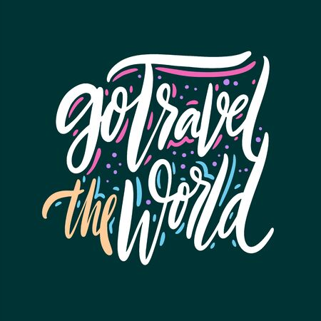 Go Travel the World vector quote lettering.