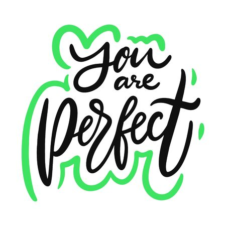 You Are Perfect Phrase.