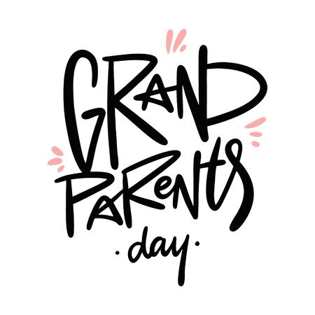 Grandparents day vector lettering. Isolated on white background.