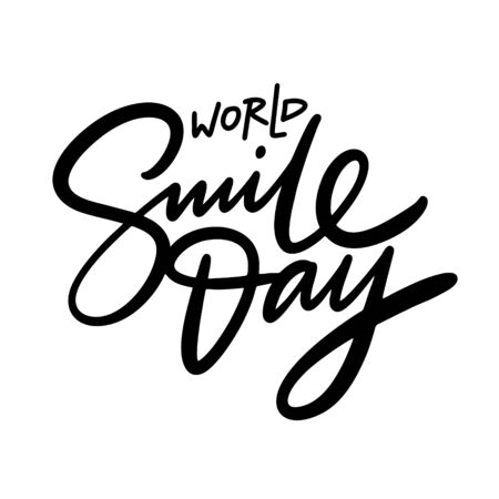 World Smile Day vector lettering. Isolated on white background.