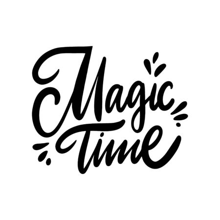 Magic time phrase vector illustration. Isolated on white background. Design for decor, cards, print, web, poster, banner, t-shirt Çizim