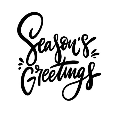 Seasons Greeting phrase vector illustration. Isolated on white background. Design for decor, cards, print, web, poster, banner, t-shirt