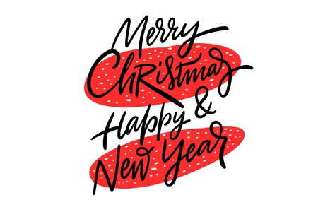 Merry Christmas and happy New Year hand drawn vector lettering. Isolated on white background.