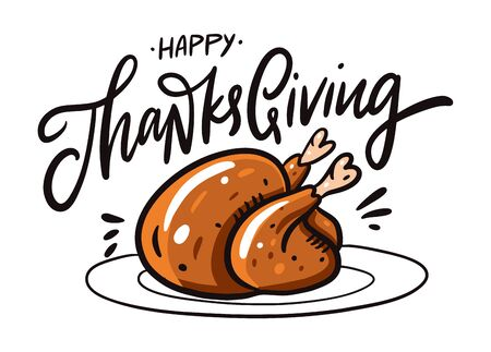 Happy Thanksgiving day hand drawn vector lettering and turkey on plate illustration. Isolated on white background. Design for decor, cards, print, web, poster, banner, t-shirt