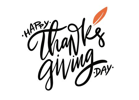 Happy Thanksgiving holiday hand drawn vector lettering. Isolated on white background.