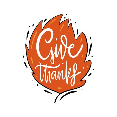 Give thanks hand drawn lettering on leave. Isolated on white background.