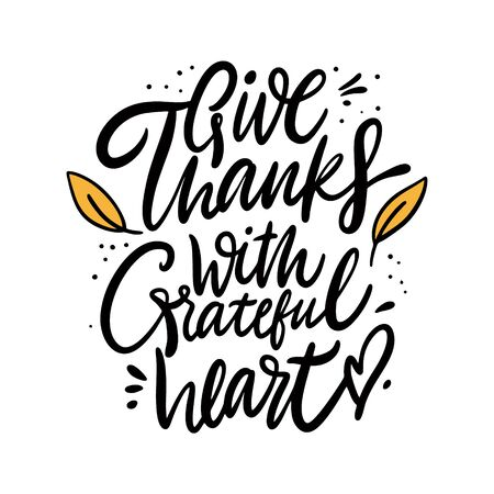Da gracias con una frase de corazón agradecido. Celebración de Acción de Gracias. Aislado sobre fondo blanco.