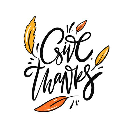 Give Thanks phrase. Thanksgiving holiday. Isolated on white background. Иллюстрация