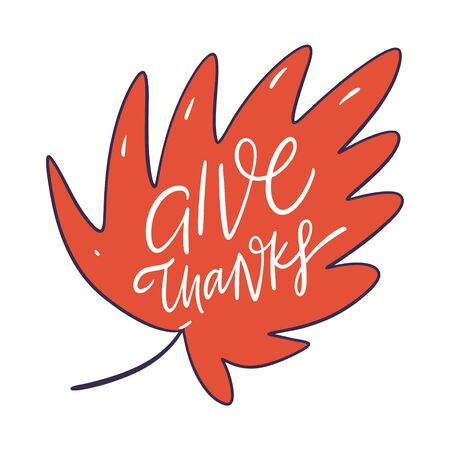 Give Thanks. Holiday autumn lettering phrase. Hand drawn vector illustration.