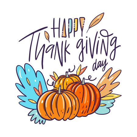 Happy thanksgiving day. Holiday autumn lettering phrase. Hand drawn vector illustration.