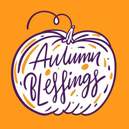 Autumn blessings holiday lettering phrase. Hand drawn vector illustration.